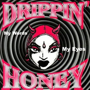 Drippin' Honey 歌手頭像
