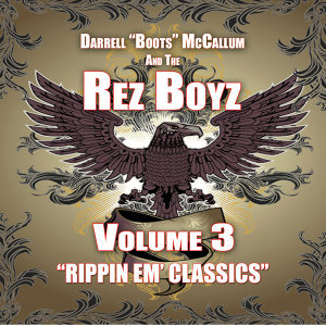 "Darrell ""Boots"" McCallum and The Rez Boyz 歌手頭像"