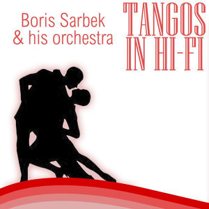 Boris Sarbek And His Orchestra 歌手頭像