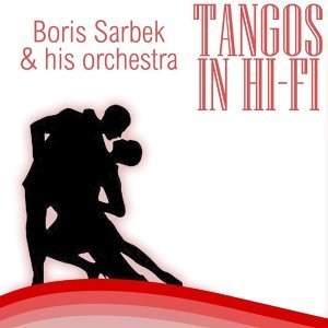 Boris Sarbek And His Orchestra 歌手頭像