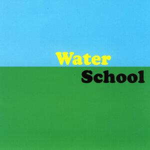 Water School 歌手頭像