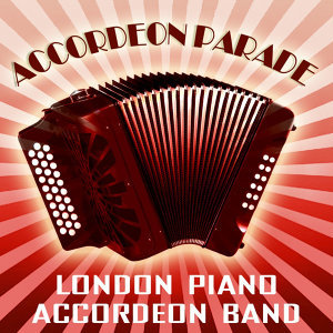 London Piano Accordeon Band 歌手頭像