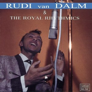 Rudy van Dalm & The Royal Rhythmics 歌手頭像
