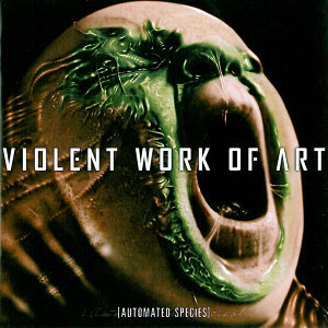Violent work of art 歌手頭像