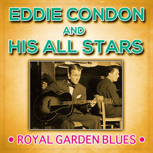 Eddie Condon And His All Stars 歌手頭像