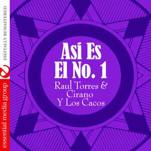 Raul Torres & Cirano Y Los Cacos 歌手頭像