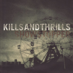 Kills and Thrills 歌手頭像