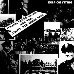 Glenn Miller & The Army Airforce Band 歌手頭像