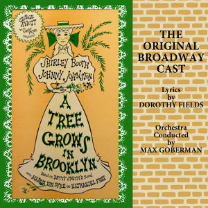 The Original Broadway Cast Of A Tree Grows In Brooklyn 歌手頭像