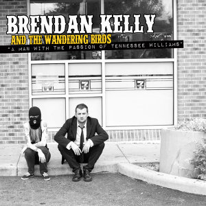 Brendan Kelly and the Wandering Birds 歌手頭像