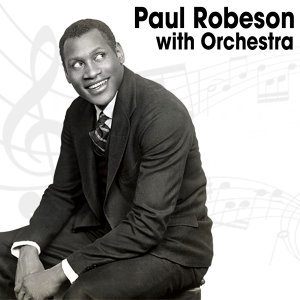 Paul Robeson with Orchestra 歌手頭像