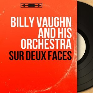 Billy Vaughn And His Orchestra 歌手頭像