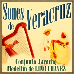 Conjunto Jarocho Medellín de Lino Chávez 歌手頭像