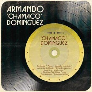 "Armando ""Chamaco"" Dominguez 歌手頭像"
