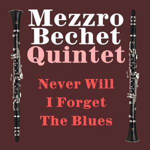 Mezzro Bechet Quintet 歌手頭像