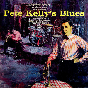 Pete Kelly And His Big Seven