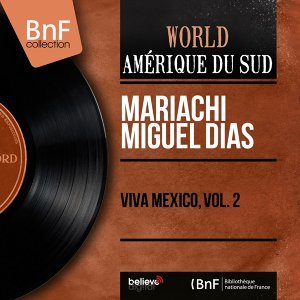 Mariachi Miguel Dias 歌手頭像