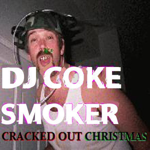 DJ Coke Smoker 歌手頭像