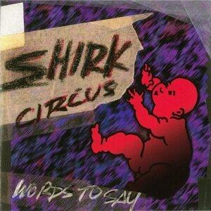 Shirk Circus 歌手頭像