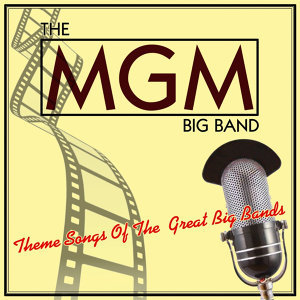 The MGM Big Band 歌手頭像