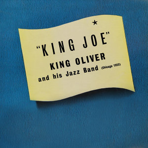 King Oliver & His Jazz Band 歌手頭像