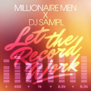 Millionaire Men x Dj Sampl 歌手頭像