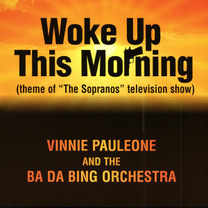 Vinnie Pauleone and The Ba Da Bing Orchestra 歌手頭像