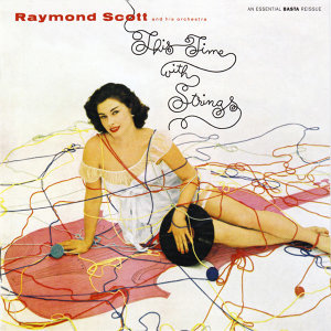 Raymond Scott & His Orchestra 歌手頭像