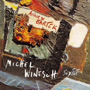 Michel Wintsch Sextet