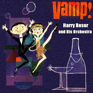 Harry Reser And His Orchestra 歌手頭像