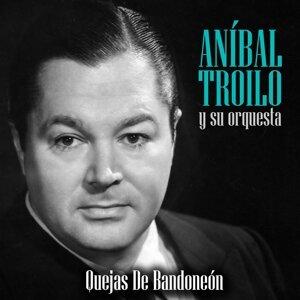 Anibal Troilo y su orquesta 歌手頭像