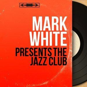 Mark White 歌手頭像