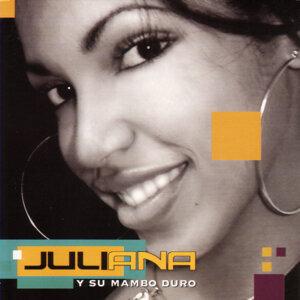 Juliana Y Su Mambo Duro