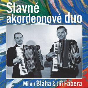 Milan Bláha a Jiří Fábera 歌手頭像
