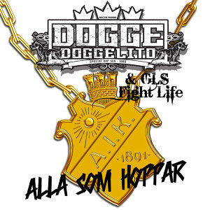 Dogge Doggelito & GLS Fight Life