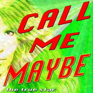 Here's My Number So Call Me Maybe 歌手頭像