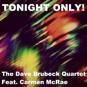 The Dave Brubeck Quartet, Feat. Carmen McRae 歌手頭像