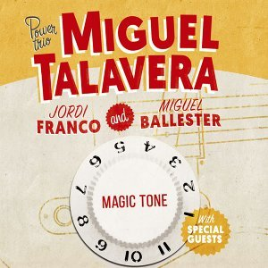 Miguel Talavera Power Trio 歌手頭像