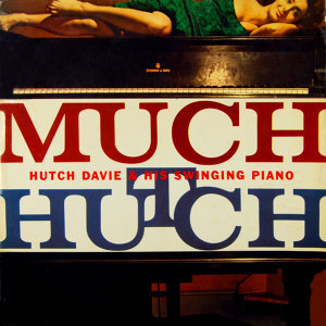 Hutch Davie & His Swinging Piano 歌手頭像