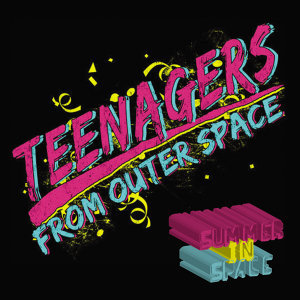 Teenagers From Outerspace 歌手頭像