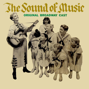 The Original Broadway Cast Of The Sound Of Music 歌手頭像