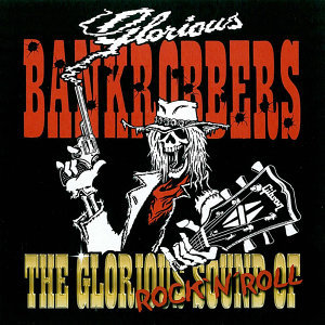 Glorious Bankrobbers 歌手頭像