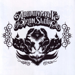 The Abominable Iron Sloth 歌手頭像