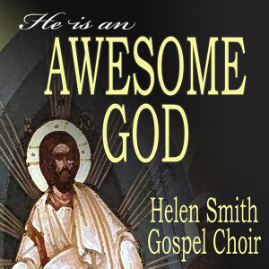 Helen Smith Gospel Choir 歌手頭像