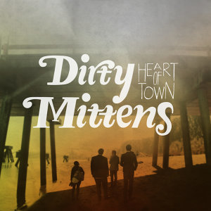 Dirty Mittens 歌手頭像
