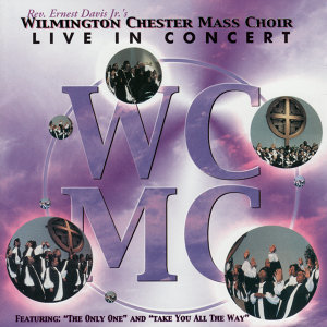 Rev. Ernest Davis, Jr.'s Wilmington Chester Mass Choir 歌手頭像