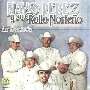 Nayo Perez Y Su Rollo Norteño 歌手頭像