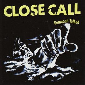 Close Call 歌手頭像