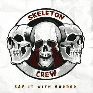 Skeleton Crew 歌手頭像