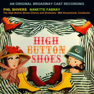 Original Cast Of High Button Shoes 歌手頭像